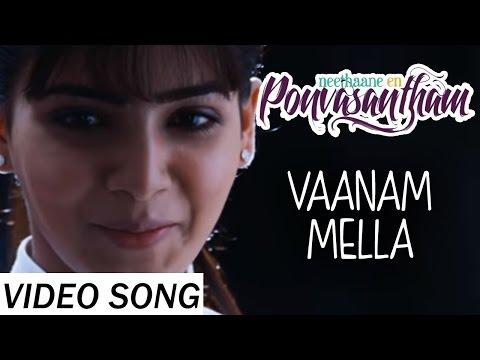 Vaanam Mella - Neethaane En Ponvasantham   Video Song   Jiiva, Samantha   Ilaiyaraaja