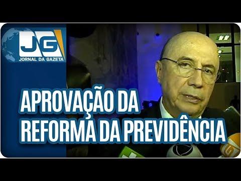 Ministro da Fazenda acredita na aprovação da Reforma da Previdência