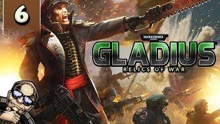 Let's Try: Warhammer 40k Gladius Relics of War - Part 6