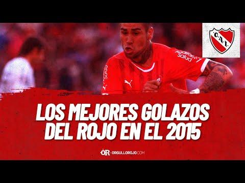 Los Mejores Goles De Independiente Del 2015 - OrgulloRojo.com