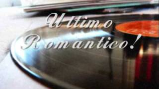 Doble R - Ultimo Romantico