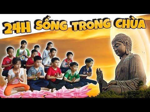 Tony | Thử Thách 24h Sống Trong Chùa - Ăn Chay Niệm Phật