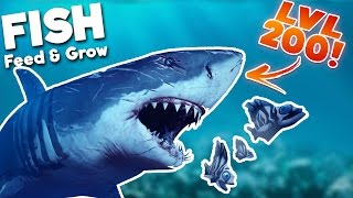 BIGGEST GREAT WHITE SHARK IN THE SEA! LEVEL 200 SHARK! | Feed And Grow Fish Gameplay