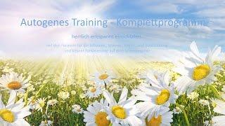 Autogenes Training - Komplettprogramm - herrlich entspannt einschlafen - Sommerwiese-Version