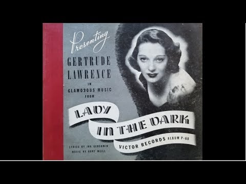 "Lady In The Dark: ""My Ship"" by Gertrude Lawrence 1941"