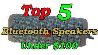 5 Best Portable Bluetooth Speakers Under $100 For 2018