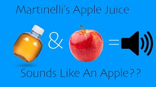 Does Martinellis Apple Juice Sound Like An Actual Apple??