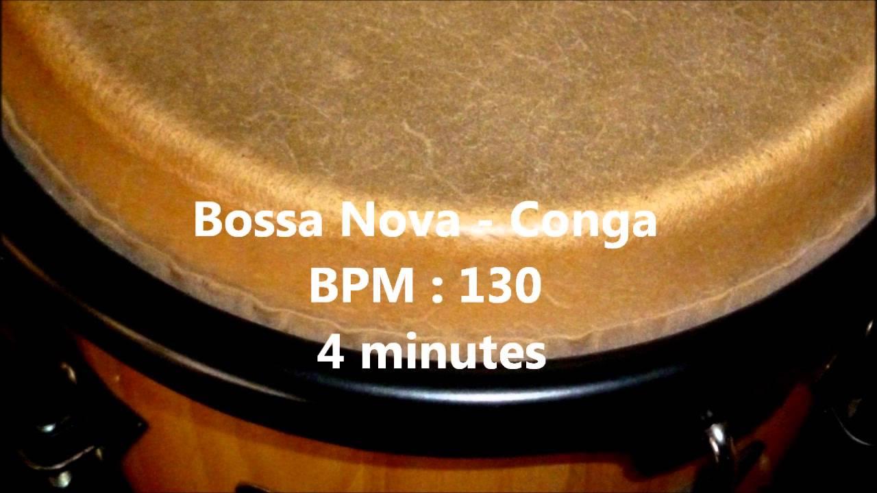 Bossa Nova - Conga,Rhythm Free Samples , BPM 130 , 4 minutes - YouTube