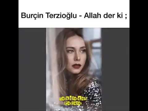 Burçin Terzioğlu : Allah der ki