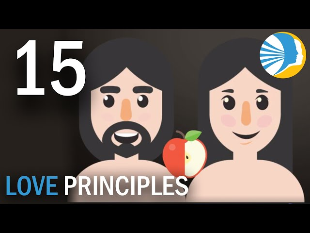 Man and Woman Become God-Like - Love Principles Episode 15