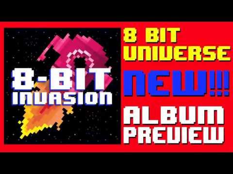 8 Bit Invasion - Album Preview!!! LIVE ON iTUNES!!! - 8 Bit Universe