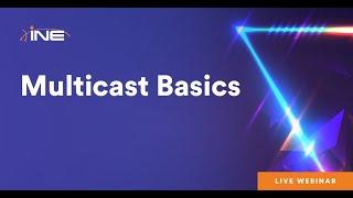 Multicast Basics Webinar with Rohit Pardasani