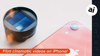 Shooting cinematic videos with your iPhone!