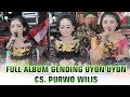Nglaras Gending Panglipur Jiwa Mat Matan, Uyon Uyon,  Album - CS Purwo Wilis Terbaru