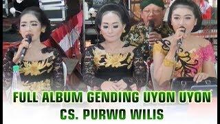 Nglaras Gending Panglipur Jiwa!! Mat Matan, Uyon Uyon, Full Album - CS. Purwo Wilis Terbaru