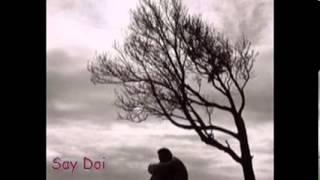 Say Doi - Skyler