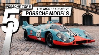 Porsche Top 5 Series: Most Expensive Porsche Cars Ever Sold