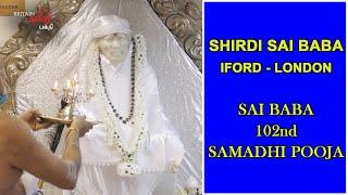 SHIRDI SAI BABA – ILFORD – LONDON | பாபா மகா சமாதி பூஜை | SAI BABA 102ND SAMADHI POOJA
