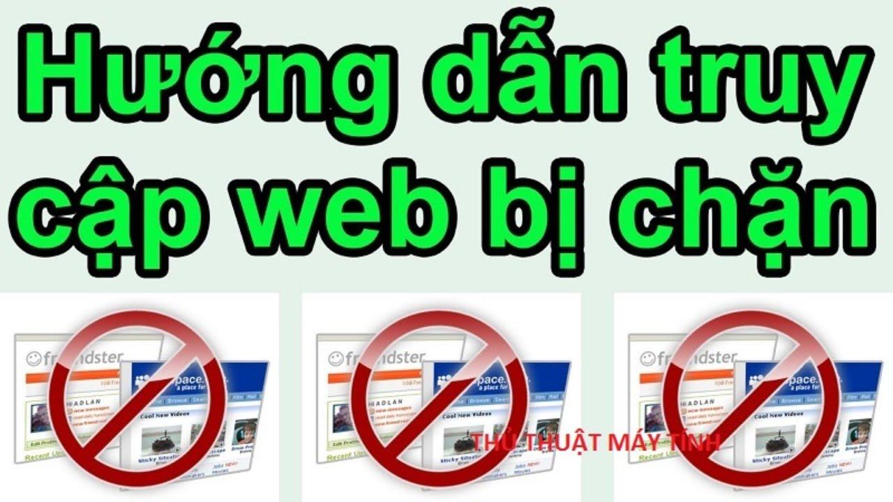 Mở trang web bị nhà mạng chặn