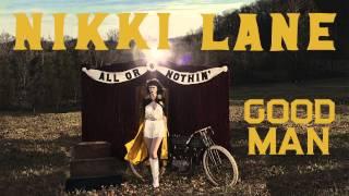 Nikki Lane - Good Man [Audio Stream]