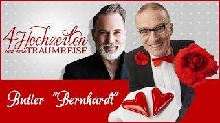 """Butler """"Bernhardt"""" bei 4 Hochzeiten & eine Traumreise"""