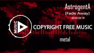 AstrogentA - Fade Away