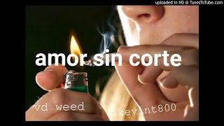 😈musica trap  urbano latino con rap español  (amor sin corte) vd weed remix kevint800