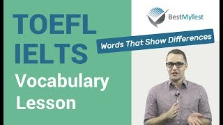 TOEFL Vocabulary : words that show differences