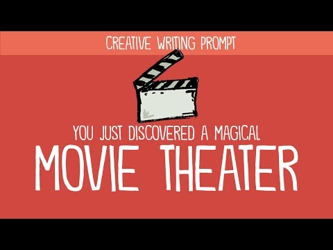 Creative Writing Prompt: You Just Discovered a Magical Movie Theater