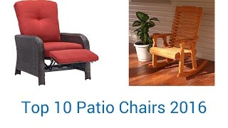 10 Best Patio Chairs 2016