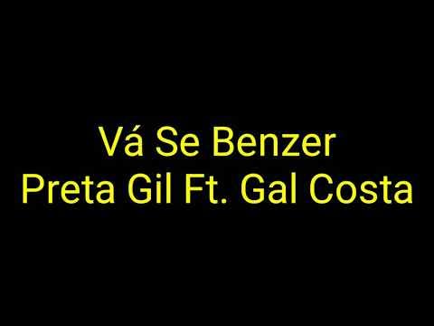 Preta Gil - Vá Se Benzer Feat. Gal Costa (Letra)
