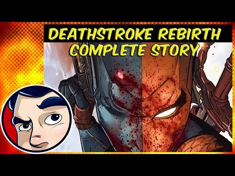 Deathstroke Rebirth - Complete Story