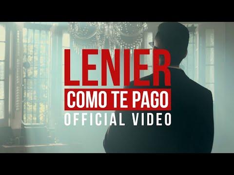 Lenier - Como Te Pago (Official Video)