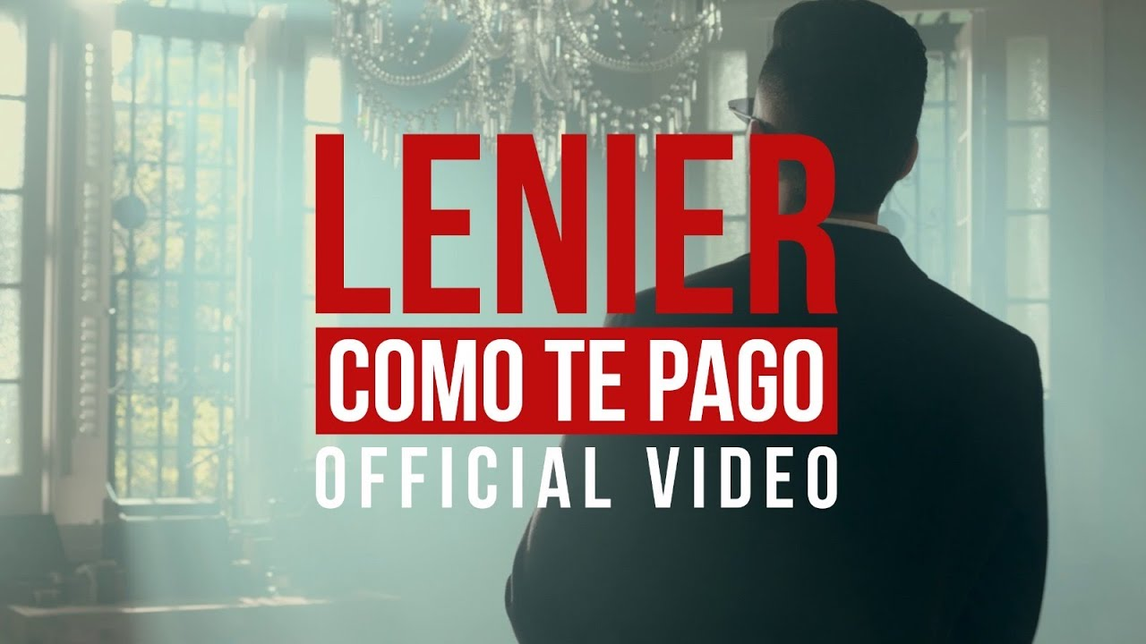 Lenier - Como Te Pago (Official Video)