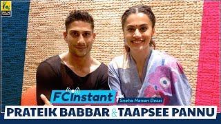 Taapsee Pannu and Prateik Babbar | Mulk | FC Instant