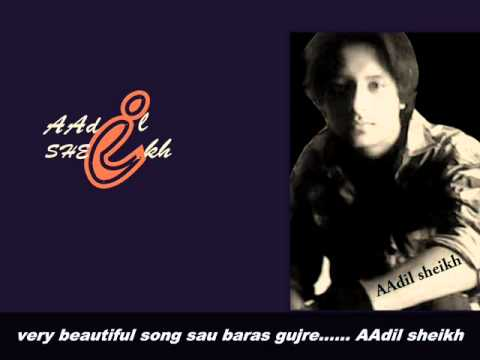 SAU BARAS SONG BY AADIL SHEIKH