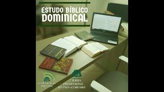 Estudo Bíblico Dominical - 21JUN2020
