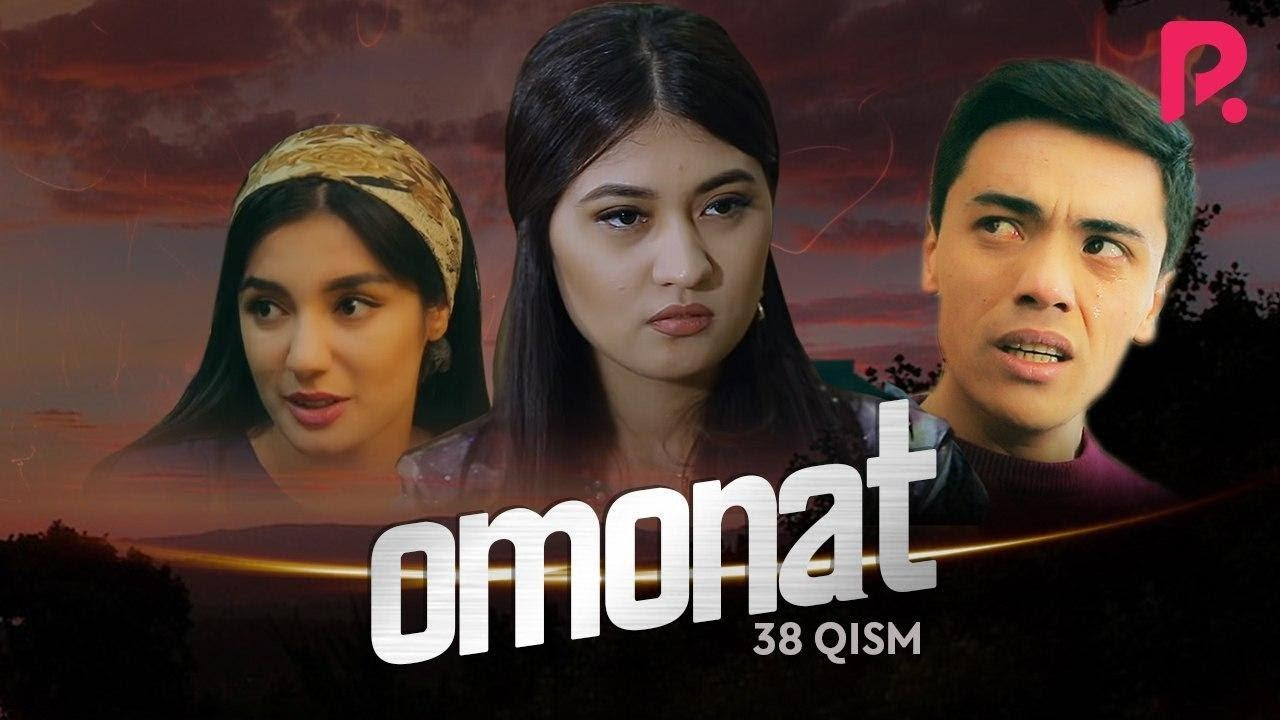 Omonat (o'zbek serial) | Омонат (узбек сериал) 38-qism MyTub.uz