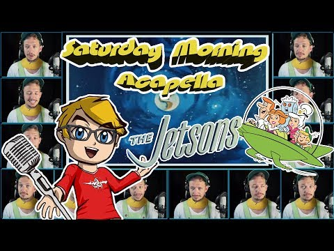 The JETSONS Theme  Saturday Morning Acapella