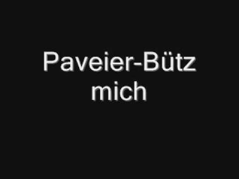 Paveier - Bütz mich