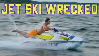 How To Ruin a Jet Ski