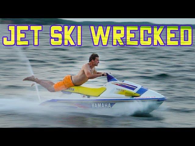 How To Ruin a Jet Ski