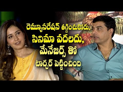 Dil Raju on Raashi Khanna remuneration & Srinivasa Kalyanam offer