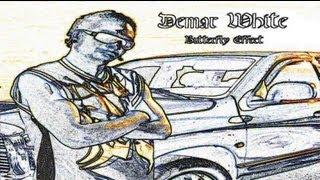 Demar White - Butterfly Effect Official Soundtrack Butterfly Effect album Ep Hip Hop Rap