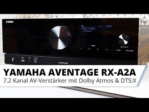 Vorstellung: Yamaha AVENTAGE RX-A2A 7.2 Kanal AV-Receiver mit Dolby Atmos u. HDMI 2.1