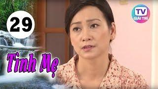 Tình Mẹ - Tập 29 | Giải Trí TV Phim Việt Nam 2020