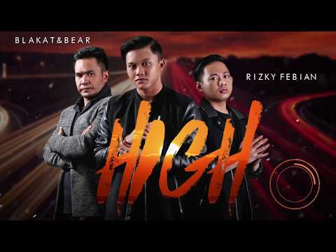 Rizky Febian - High with Blakat & Bear (Official Audio)