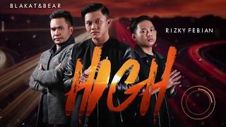 Video Rizky Febian - High with Blakat & Bear [Official Audio] download MP3, 3GP, MP4, WEBM, AVI, FLV Desember 2017