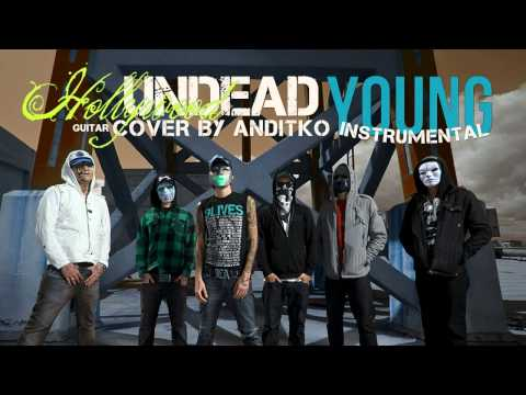 Hollywood Undead - Young [Instrumental] [Guitar ReMiX by ANDiTKO]