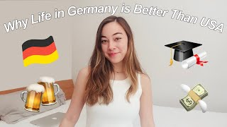 10 Reasons Why Living in Germany is Better Than the USA
